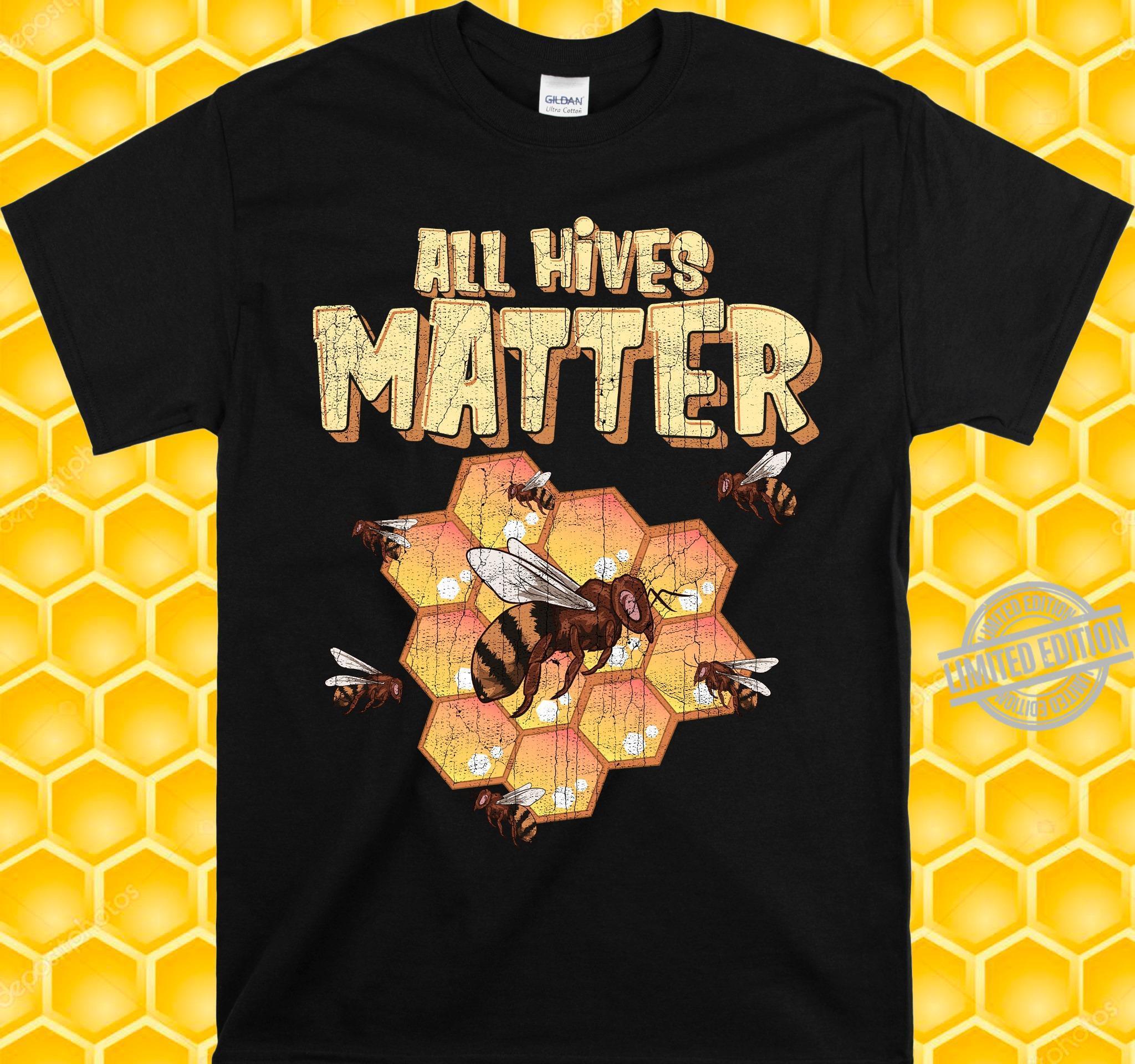 All Hives Matter Bee Keeper Shirt
