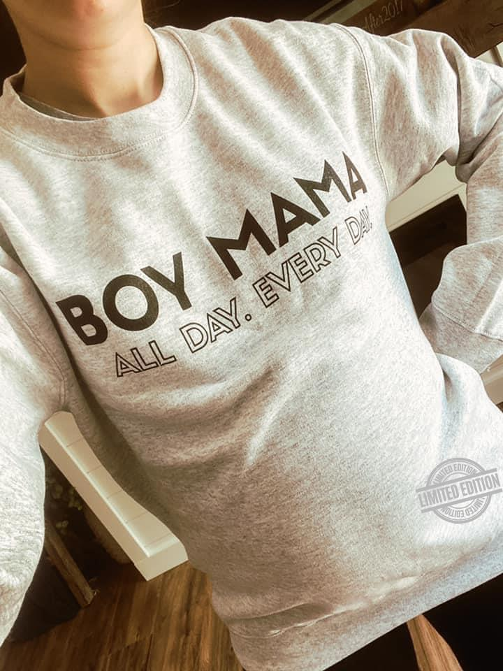 Boy Mama All Day Every Day Shirt