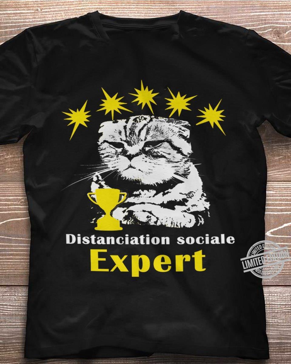 Distanciation Sociale Expert Shirt