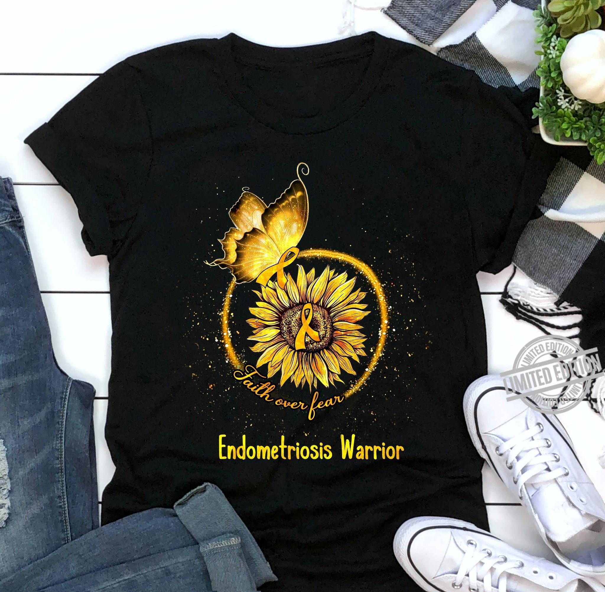 Faith Over Fear Endometriosis Warrior Shirt