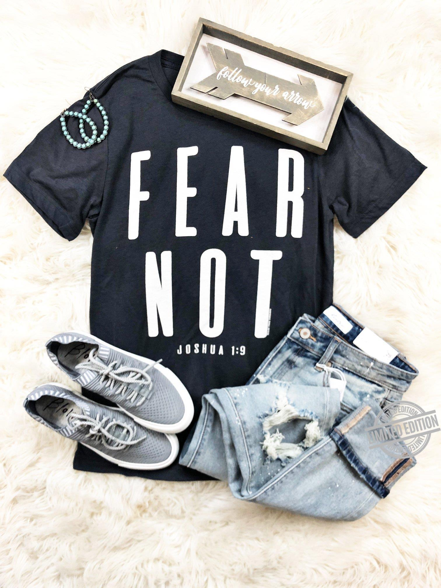 Fear Not Joshua Shirt