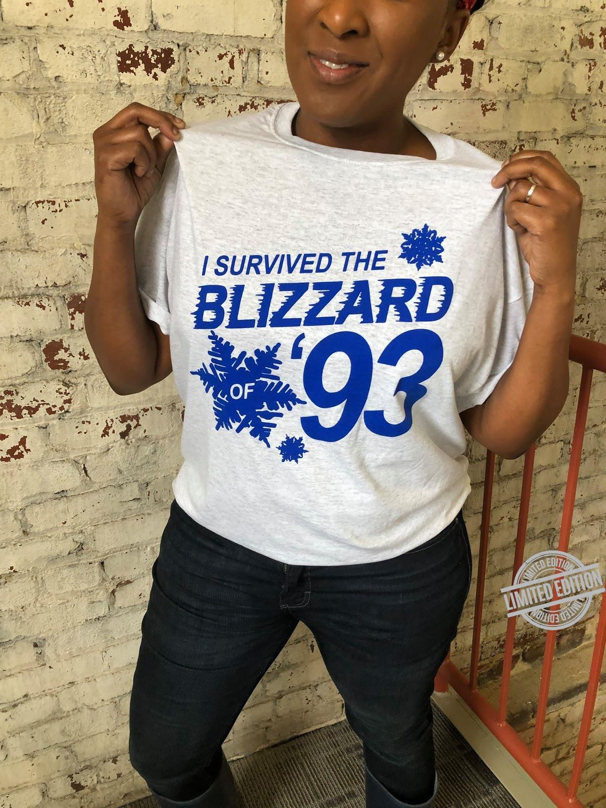 I Survived The Blizzard 93 Shirt