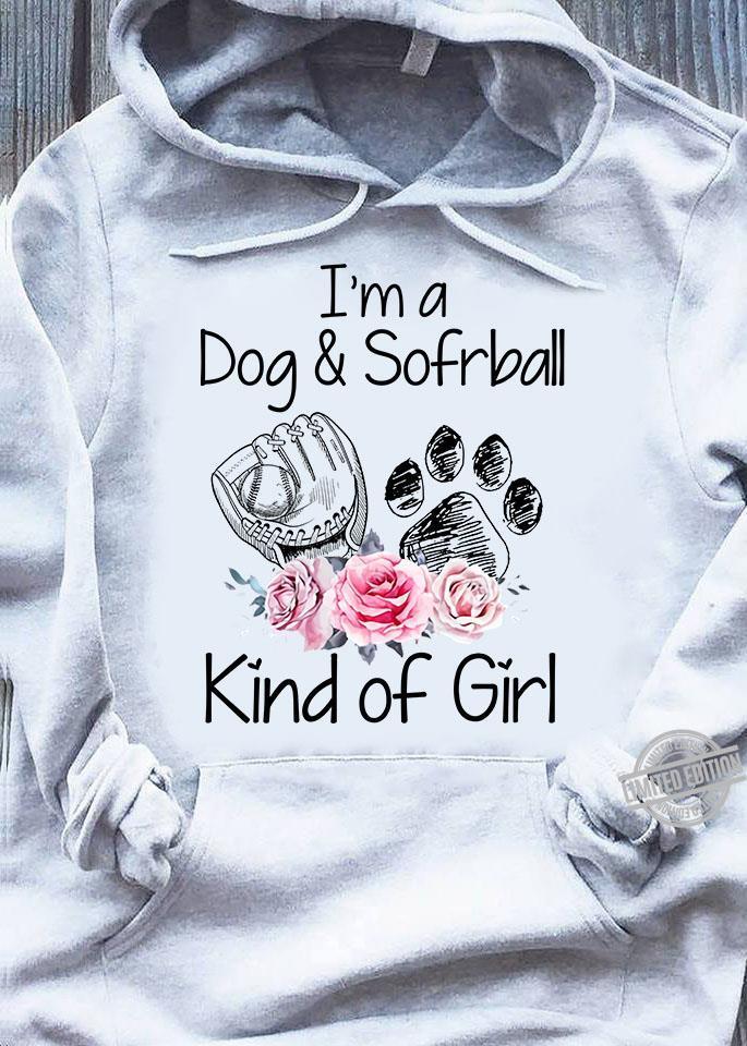 I'm A Dog & Sofrball Kind Of Girl Shirt