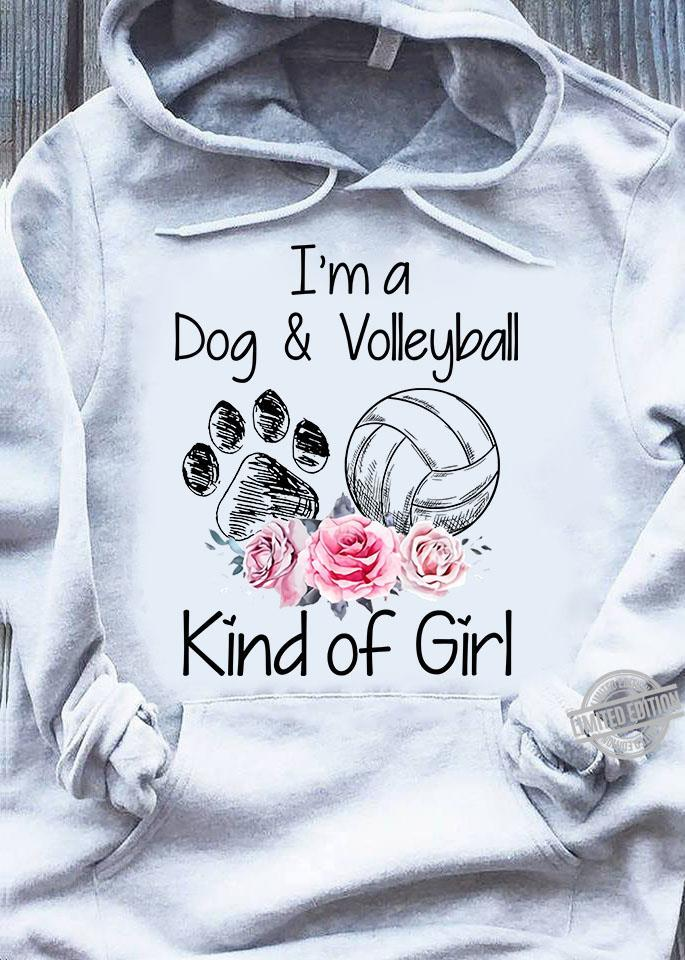 I'm A Dog & Volleyball Kind Of Girl Shirt