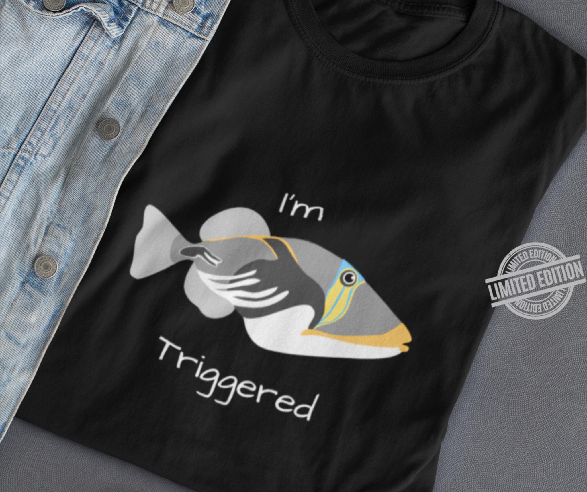 I'm A Fish Triggered Shirt