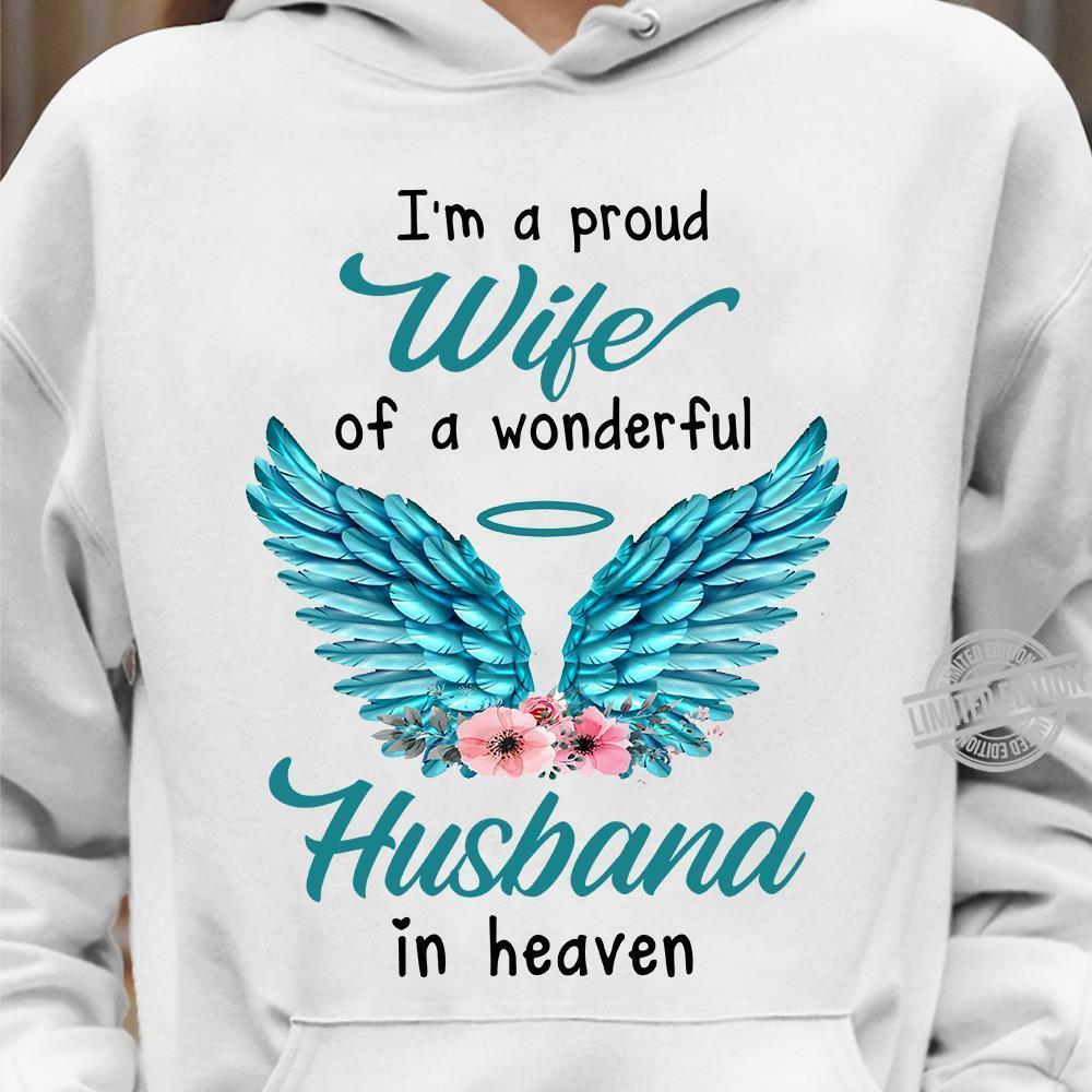 I'm A Proud Wife Of A Wonderful Husband In Heaven Shirt