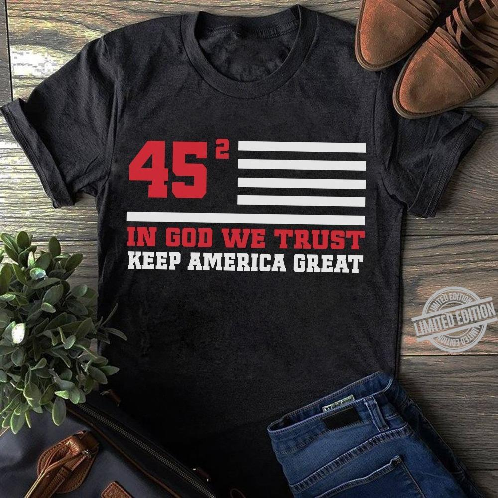 In God We Trust Keep America Great Shirt