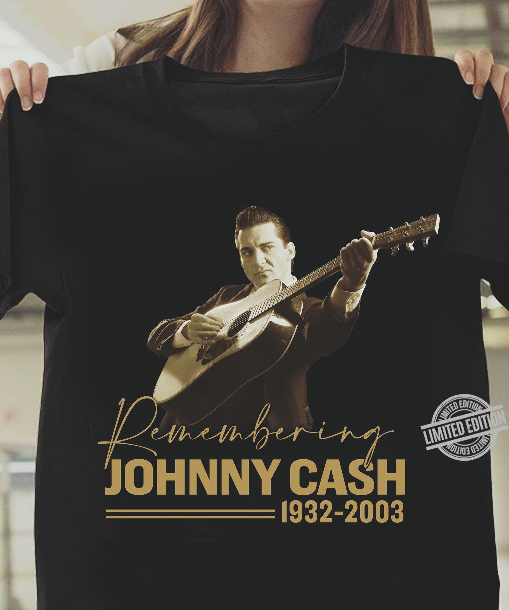 Johnny Cash 1932-2003 Shirt
